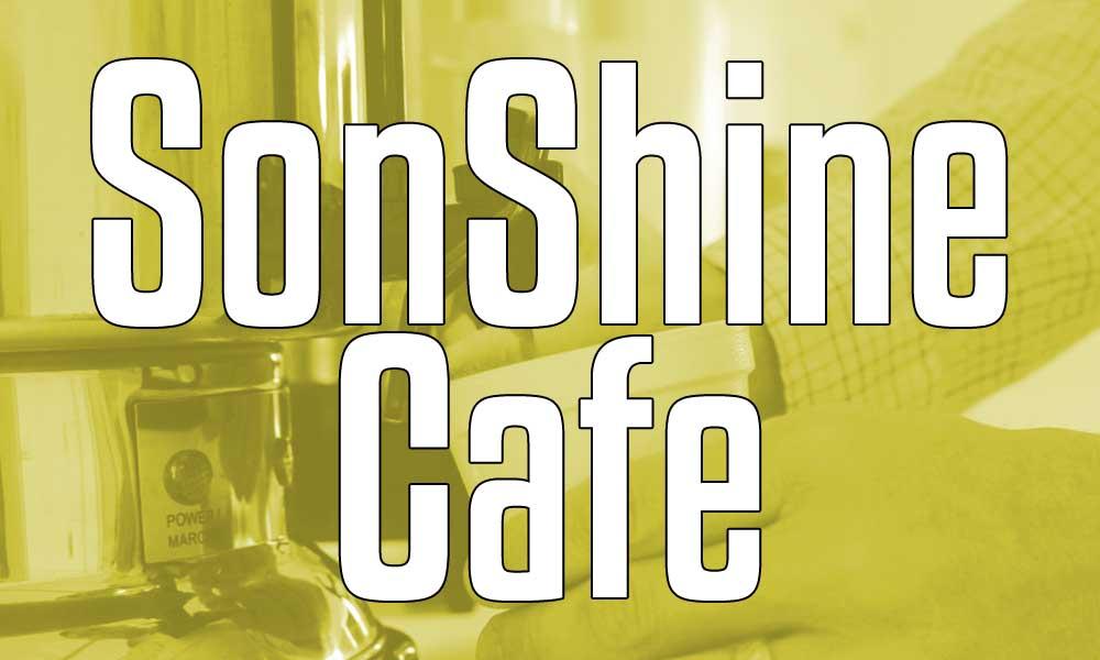 Sonshine Cafe